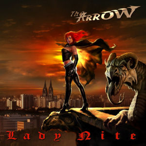 The Arrow - Lady Nite